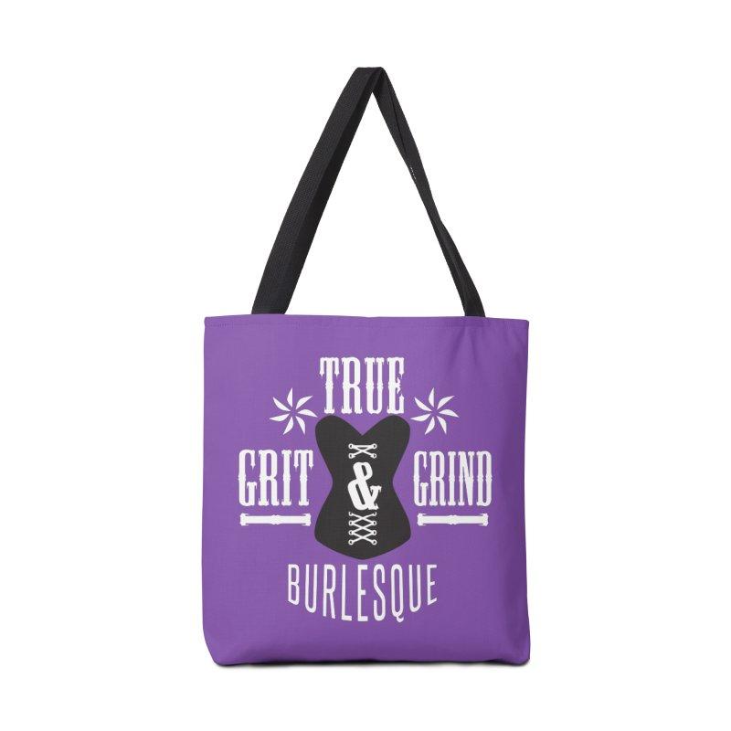 TRUE GRIT & GRIND BURLESQUE Accessories Bag by Turkeylegsray's Artist Shop