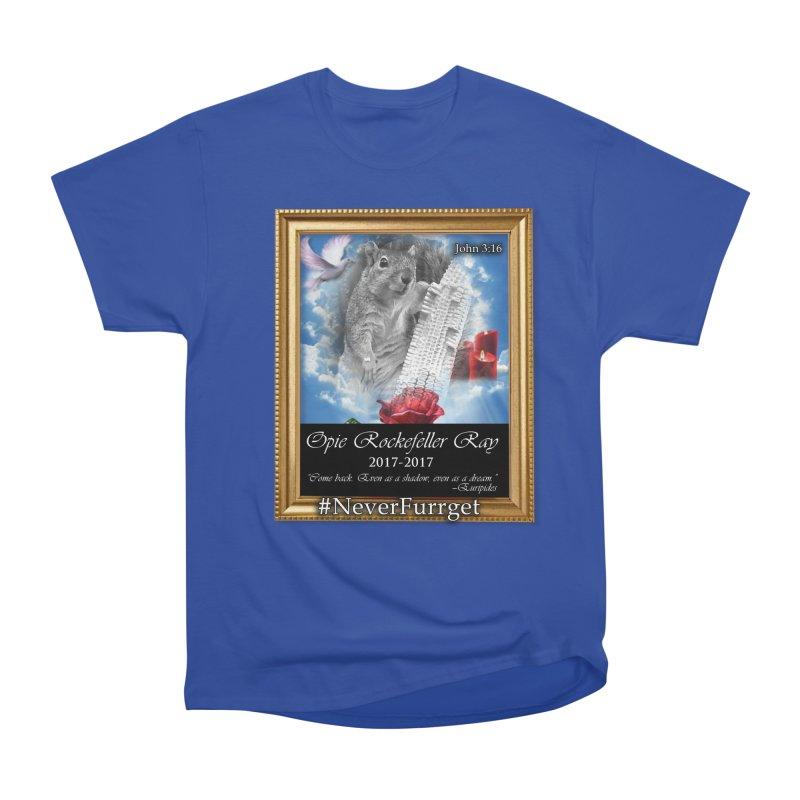 In Loving Memory of Opie #NeverFurrget Men's Classic T-Shirt by Turkeylegsray's Artist Shop