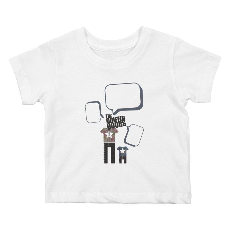 """THE GRIFFINDOORS """"Talk"""" Kids Baby T-Shirt by Turkeylegsray's Artist Shop"""