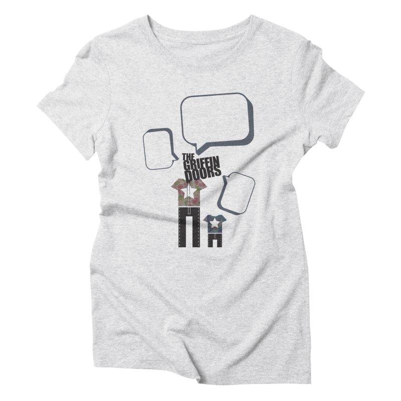 """THE GRIFFINDOORS """"Talk"""" Women's Triblend T-shirt by Turkeylegsray's Artist Shop"""
