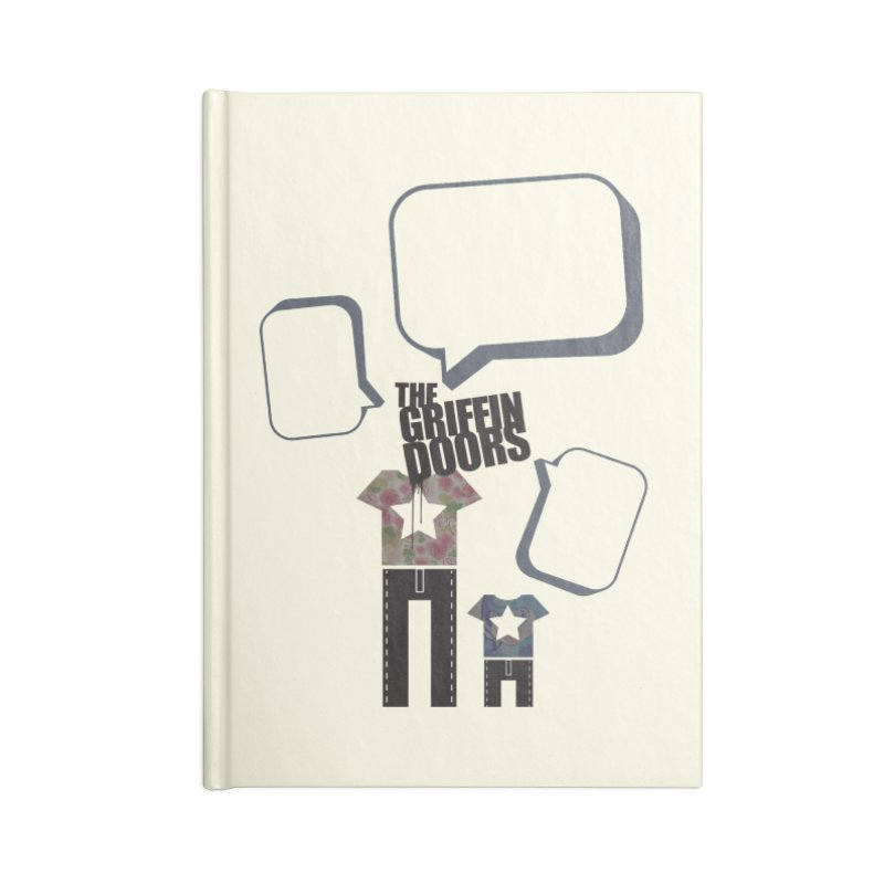 """THE GRIFFINDOORS """"Talk"""" Accessories Notebook by Turkeylegsray's Artist Shop"""
