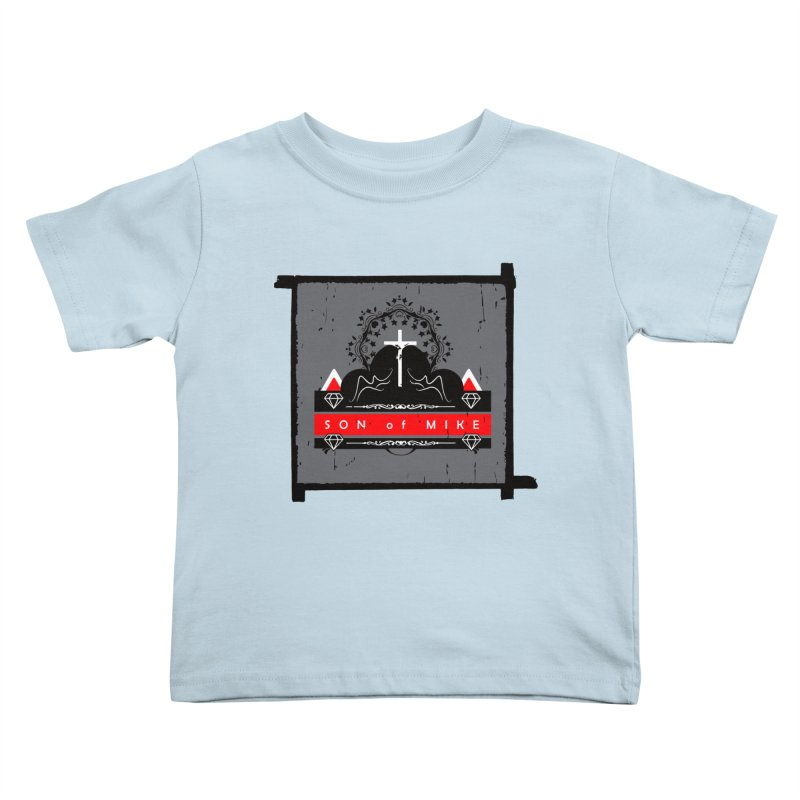 """SON OF MIKE """"High"""" Kids Toddler T-Shirt by Turkeylegsray's Artist Shop"""