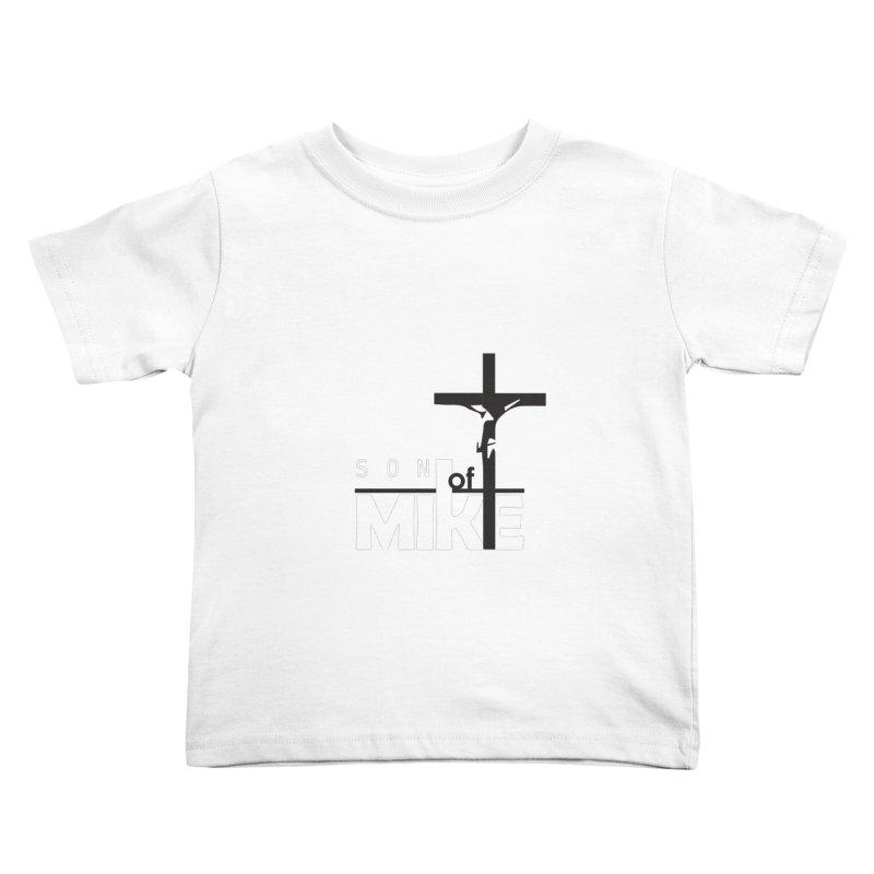 "SON OF MIKE ""Cross"" Kids Toddler T-Shirt by Turkeylegsray's Artist Shop"