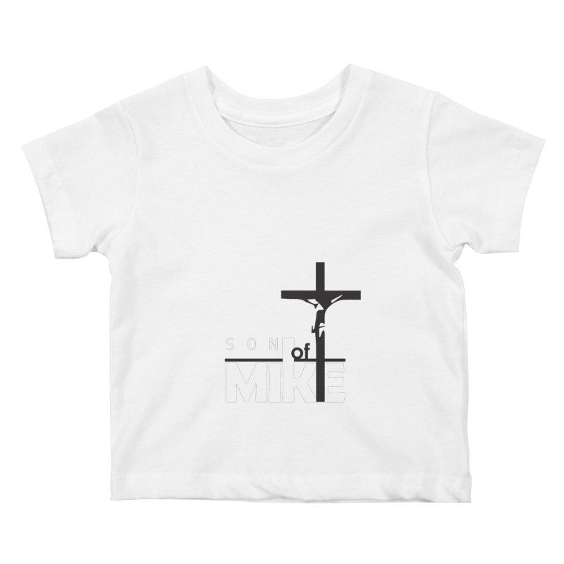 "SON OF MIKE ""Cross"" Kids Baby T-Shirt by Turkeylegsray's Artist Shop"