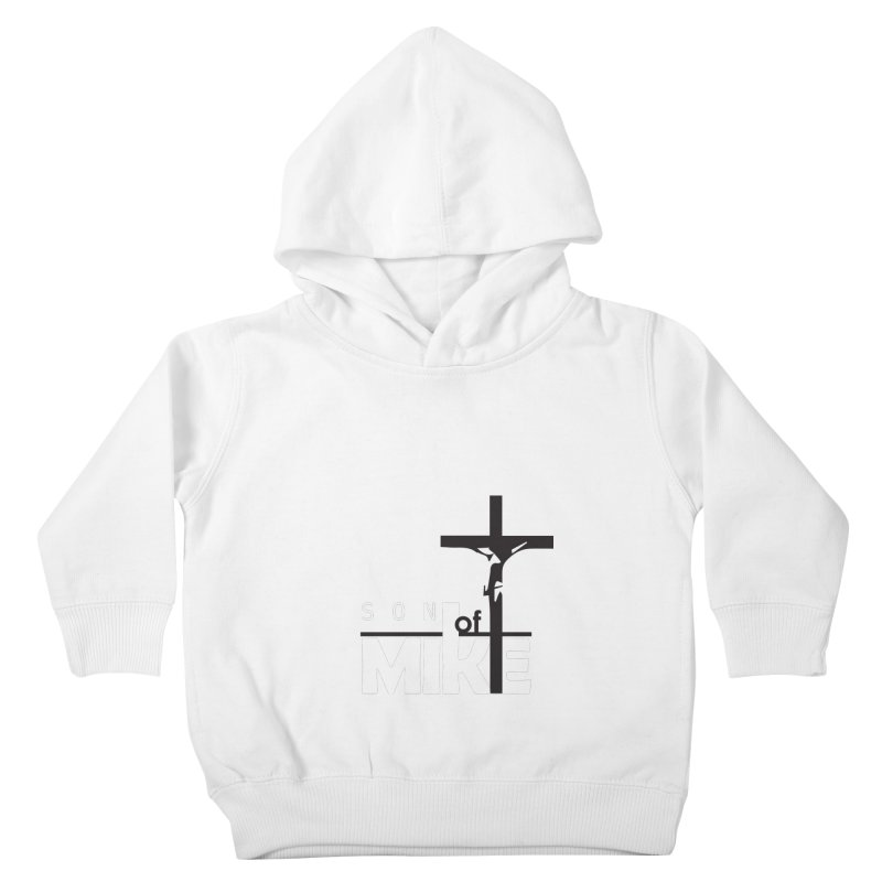 """SON OF MIKE """"Cross"""" Kids Toddler Pullover Hoody by Turkeylegsray's Artist Shop"""