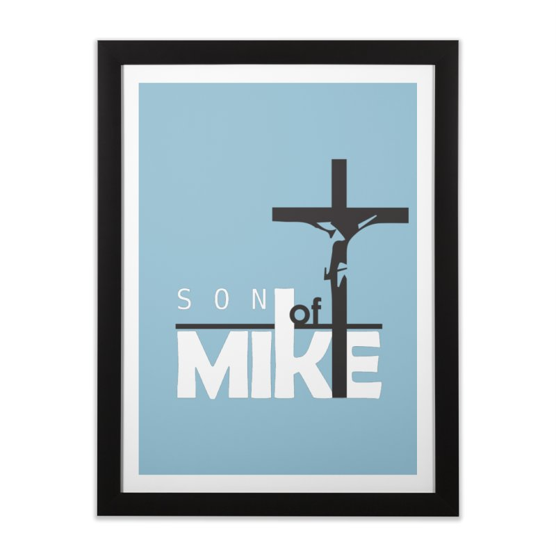 "SON OF MIKE ""Cross"" Home Framed Fine Art Print by Turkeylegsray's Artist Shop"