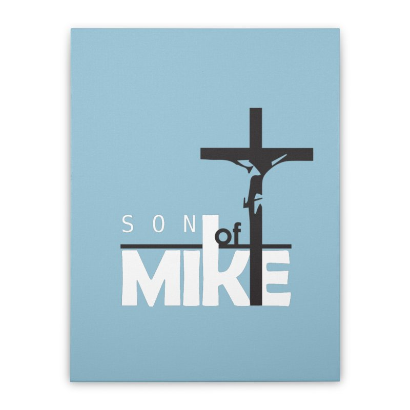 "SON OF MIKE ""Cross"" Home Stretched Canvas by Turkeylegsray's Artist Shop"
