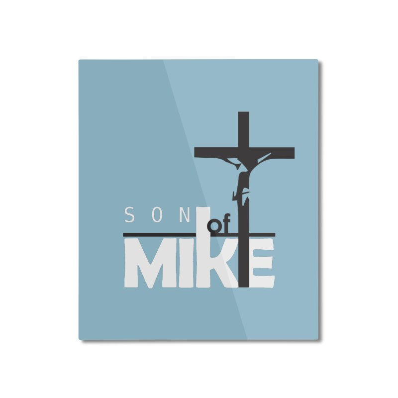 """SON OF MIKE """"Cross"""" Home Mounted Aluminum Print by Turkeylegsray's Artist Shop"""