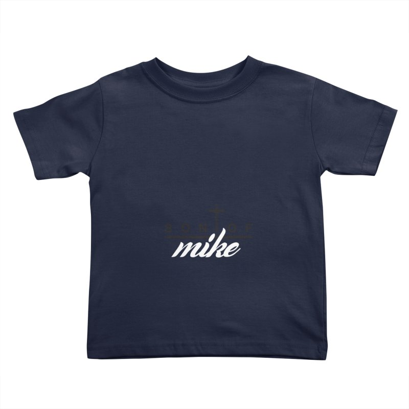 "SON OF MIKE ""Cross II"" Kids Toddler T-Shirt by Turkeylegsray's Artist Shop"