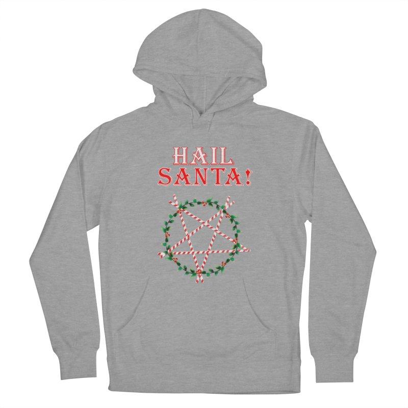 HAIL SANTA! Men's Pullover Hoody by Turkeylegsray's Artist Shop