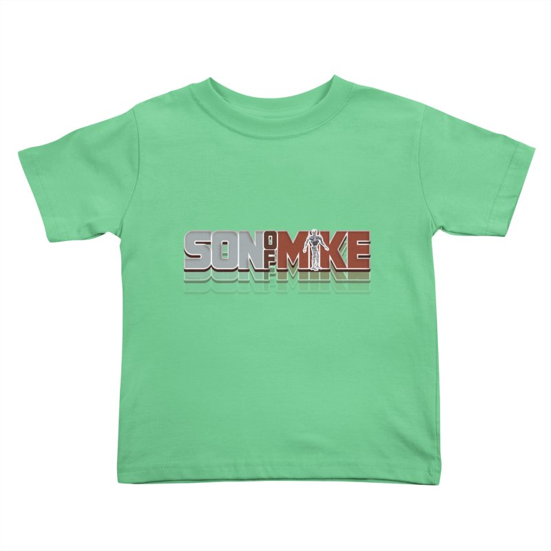 "SON OF MIKE ""Terminator"" Kids Toddler T-Shirt by Turkeylegsray's Artist Shop"