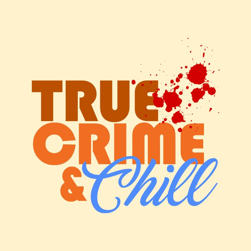 True Crime & Chill Home Tapestry by Turkeylegsray's Artist Shop