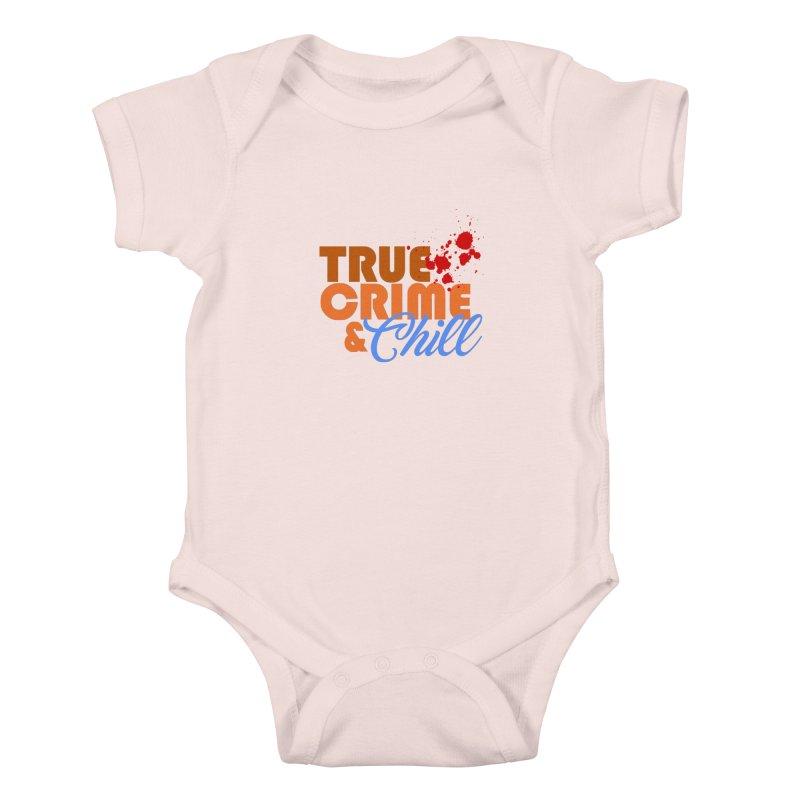 True Crime & Chill Kids Baby Bodysuit by Turkeylegsray's Artist Shop