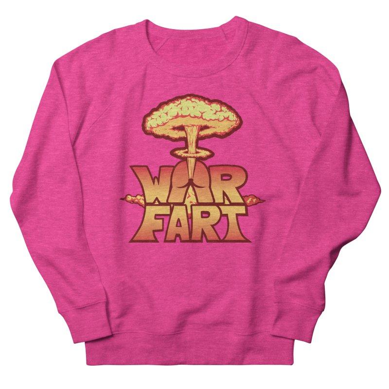 WAR FART Women's Sweatshirt by Turkeylegsray's Artist Shop