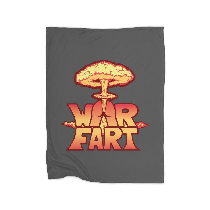 WAR FART Home Blanket by Turkeylegsray's Artist Shop