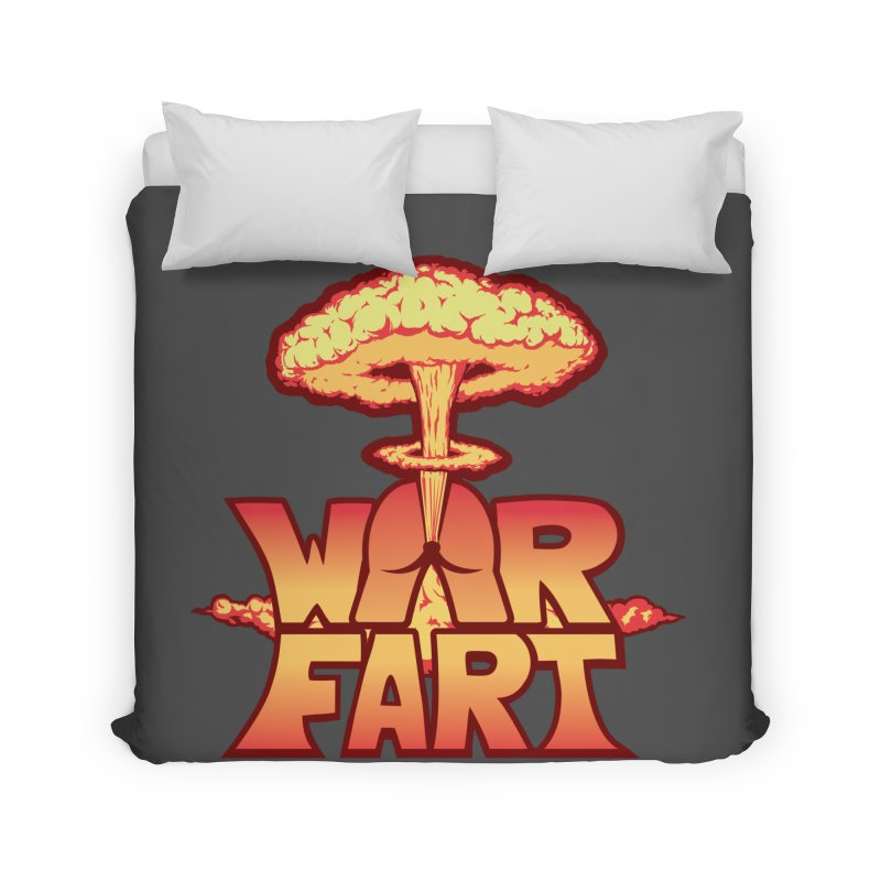 WAR FART Home Duvet by Turkeylegsray's Artist Shop