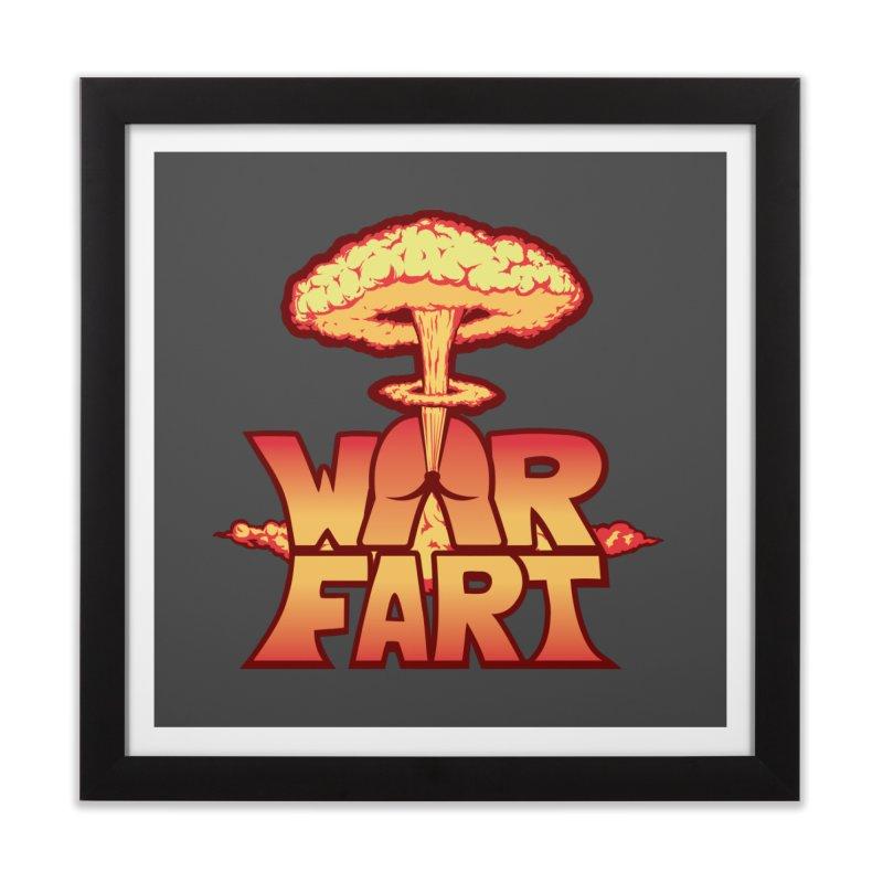 WAR FART Home Framed Fine Art Print by Turkeylegsray's Artist Shop