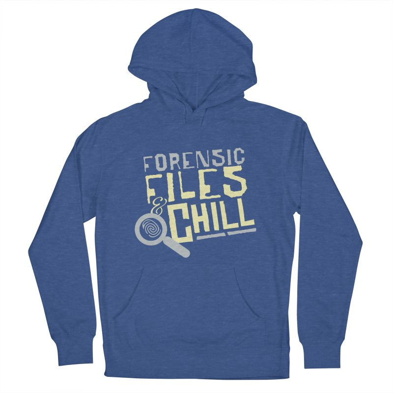 Forensic Files & Chill Men's Pullover Hoody by Turkeylegsray's Artist Shop