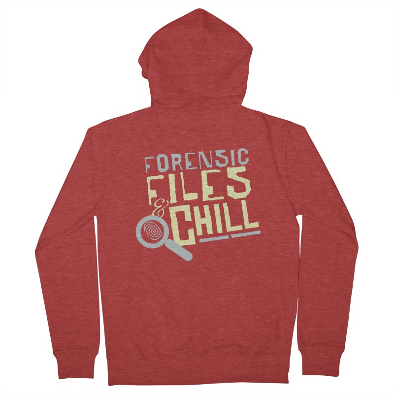 Forensic Files & Chill Women's Zip-Up Hoody by Turkeylegsray's Artist Shop