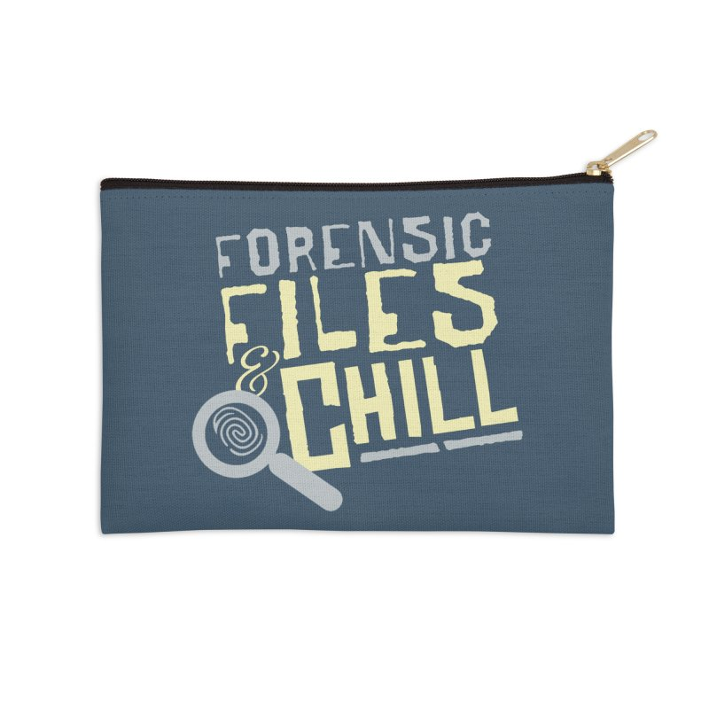 Forensic Files & Chill Accessories Zip Pouch by Turkeylegsray's Artist Shop