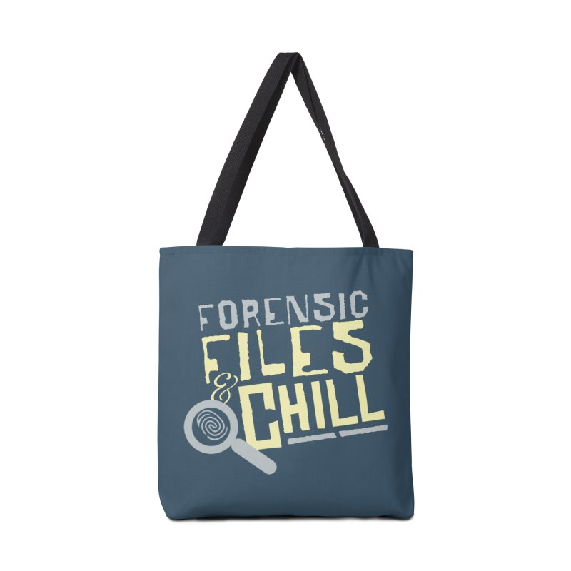 Forensic Files & Chill Accessories Bag by Turkeylegsray's Artist Shop