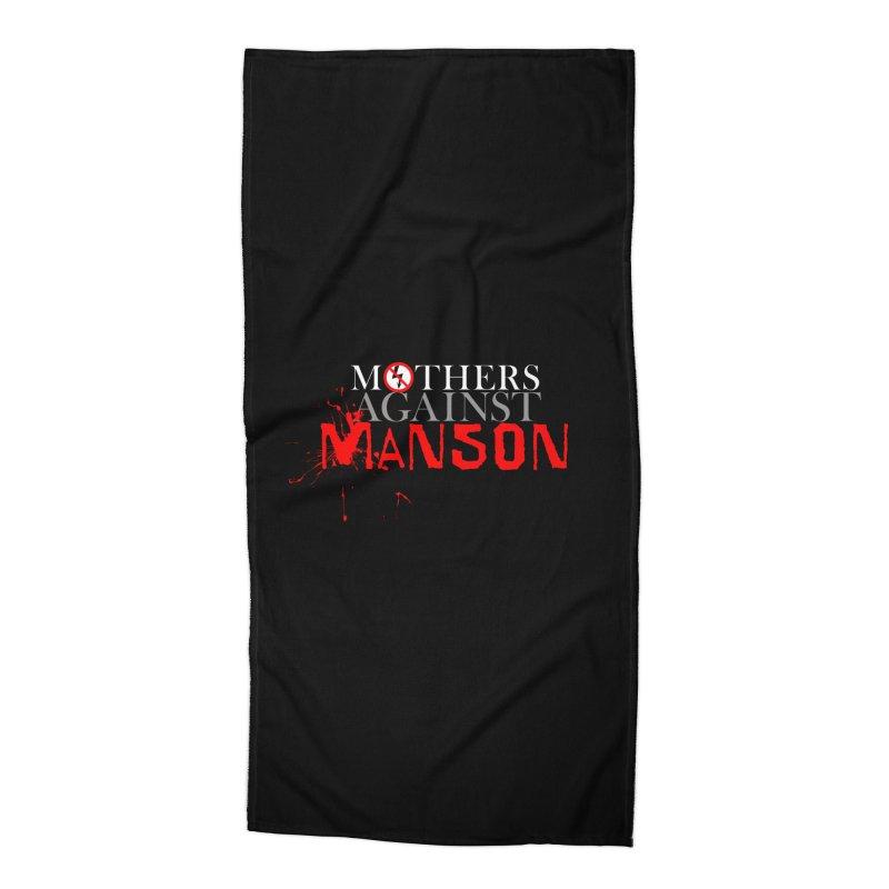 MOTHERS AGAINST MANSON! Accessories Beach Towel by Turkeylegsray's Artist Shop