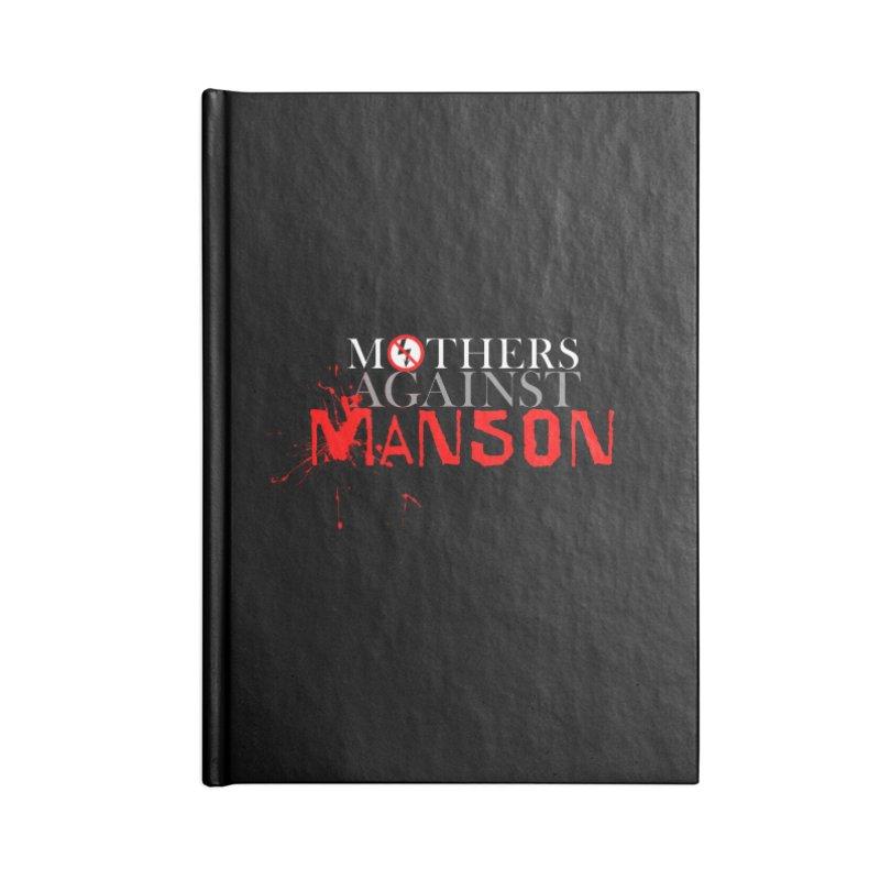 MOTHERS AGAINST MANSON! Accessories Notebook by Turkeylegsray's Artist Shop
