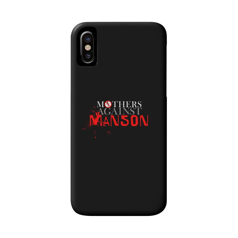 MOTHERS AGAINST MANSON! Accessories Phone Case by Turkeylegsray's Artist Shop