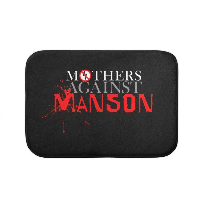 MOTHERS AGAINST MANSON! Home Bath Mat by Turkeylegsray's Artist Shop