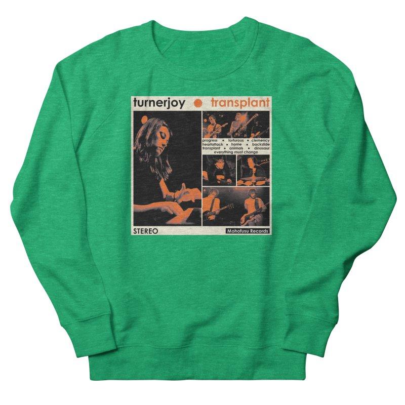 Transplant Women's Sweatshirt by turnerjoy's Artist Shop