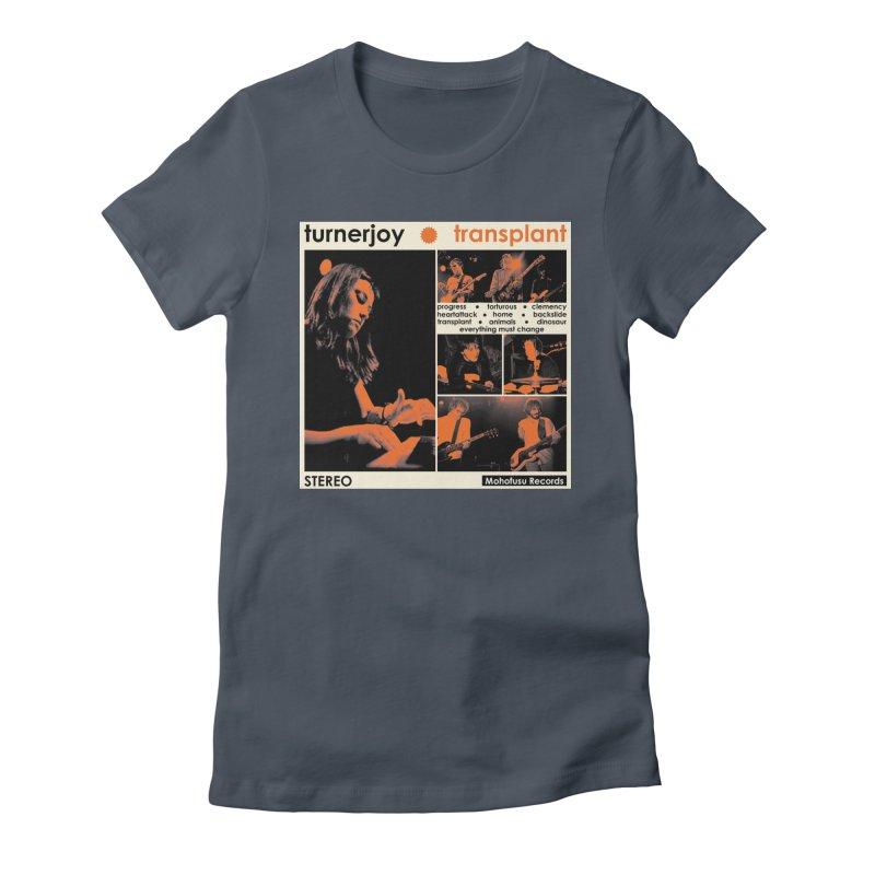Transplant Women's T-Shirt by turnerjoy's Artist Shop