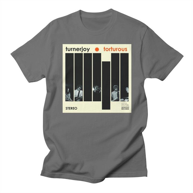 Torturous Men's T-Shirt by turnerjoy's Artist Shop