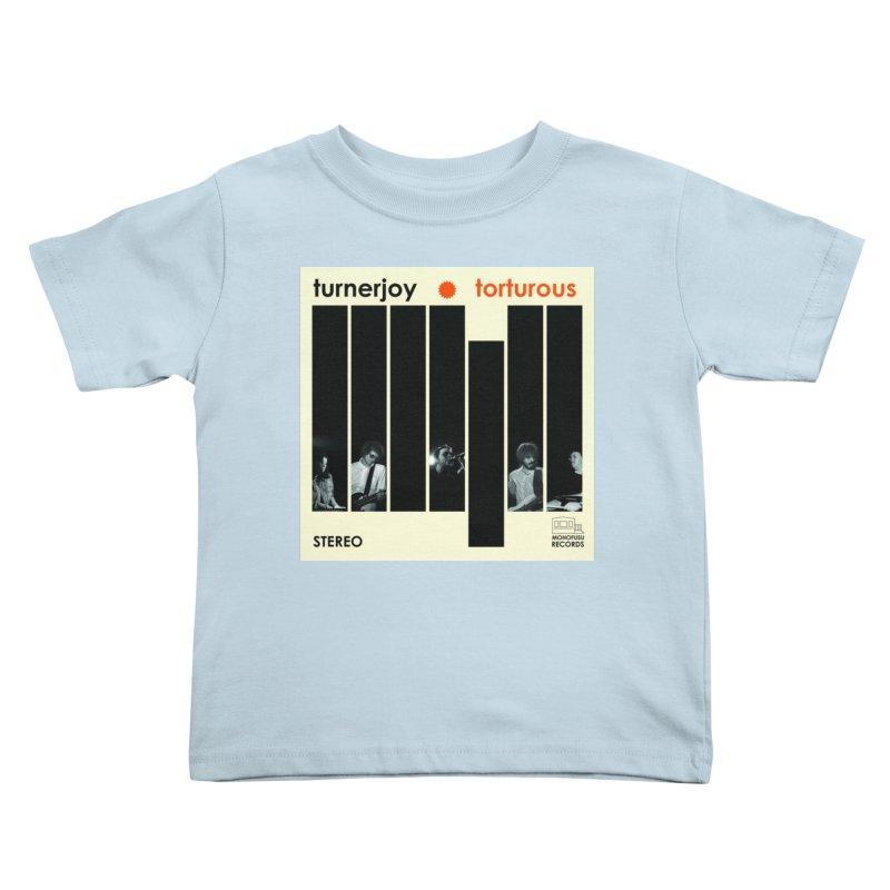 Torturous Kids Toddler T-Shirt by turnerjoy's Artist Shop