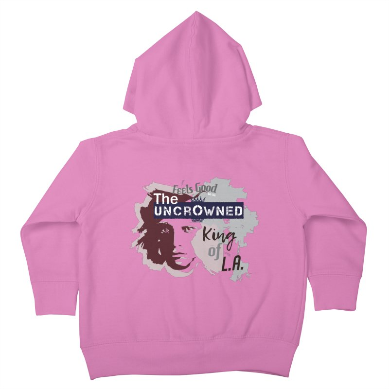 Uncrowned King of L.A. Kids Toddler Zip-Up Hoody by tuttilu's Artist Shop