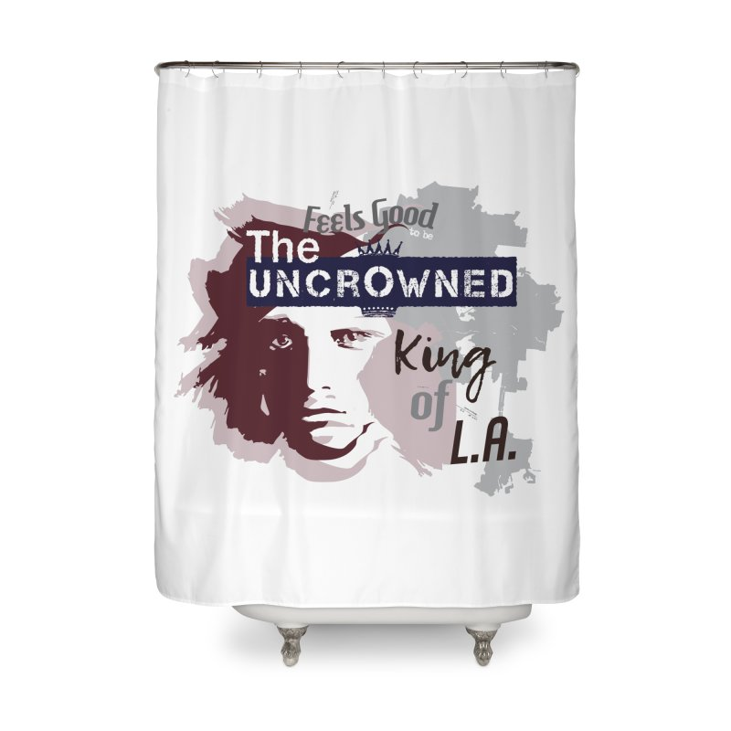 Uncrowned King of L.A. Home Shower Curtain by tuttilu's Artist Shop