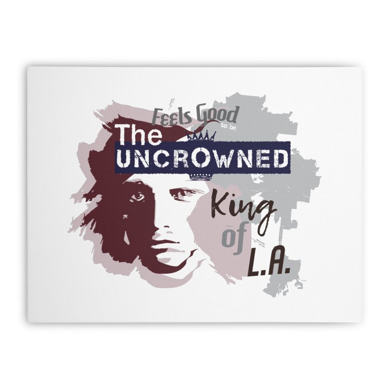 Uncrowned King of L.A. Home Stretched Canvas by tuttilu's Artist Shop
