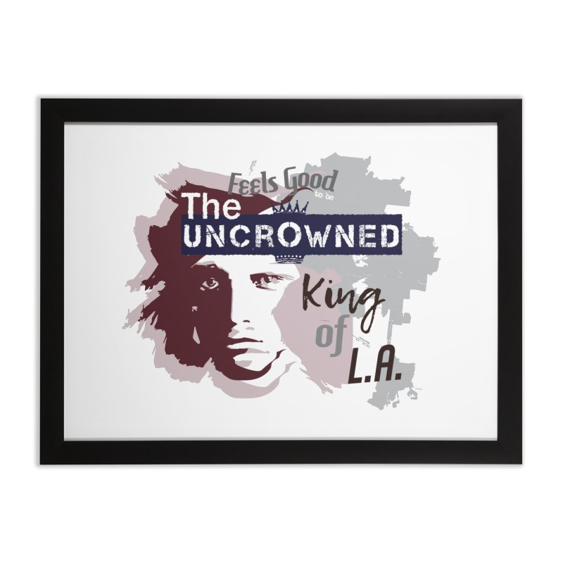 Uncrowned King of L.A. Home Framed Fine Art Print by tuttilu's Artist Shop