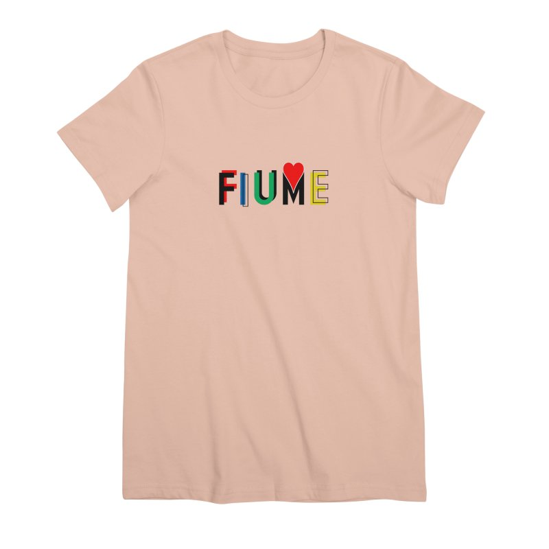 FIUME LOVE T-SHIRT Women's Premium T-Shirt by TWGNG Official Store