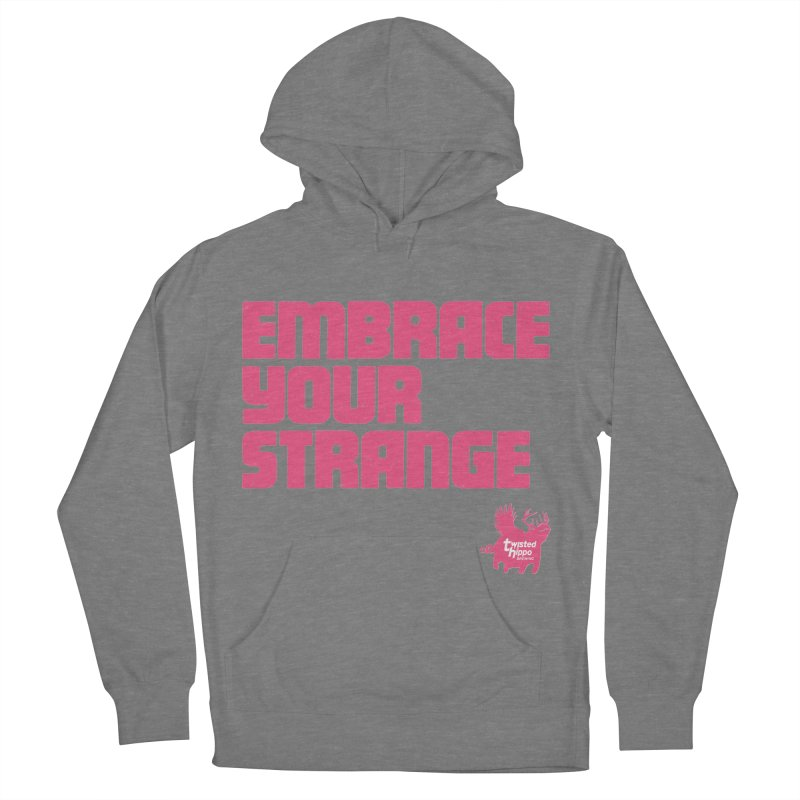 Embrace Your Strange (block) Women's French Terry Pullover Hoody by Twisted Hippo Brewing