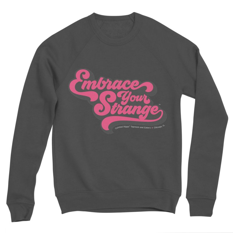 Embrace Your Strange (vintage) Women's Sweatshirt by Twisted Hippo Brewing