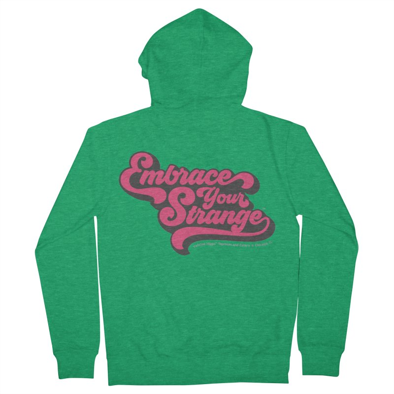 Embrace Your Strange (vintage) Women's Zip-Up Hoody by Twisted Hippo Brewing