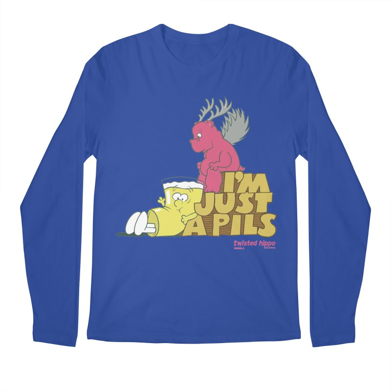 I'm Just a Pils Men's Regular Longsleeve T-Shirt by Twisted Hippo Brewing