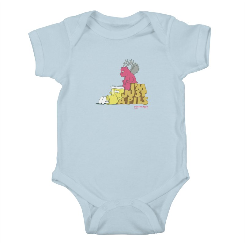 I'm Just a Pils Kids Baby Bodysuit by Twisted Hippo Brewing
