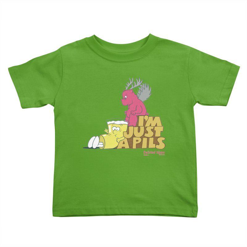 I'm Just a Pils Kids Toddler T-Shirt by Twisted Hippo Brewing