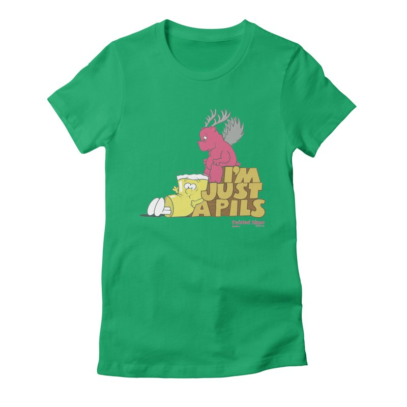 I'm Just a Pils Women's Fitted T-Shirt by Twisted Hippo Brewing