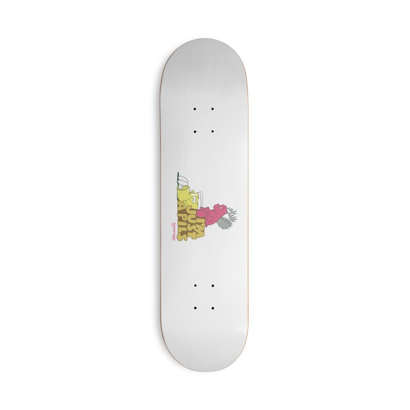 I'm Just a Pils Accessories Deck Only Skateboard by Twisted Hippo Brewing