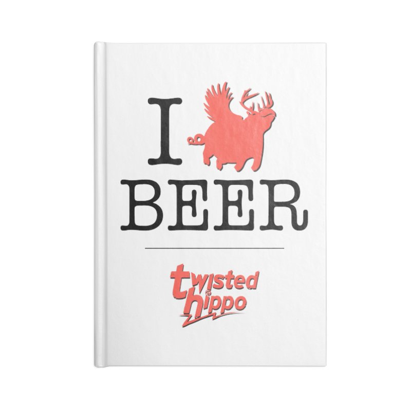I Hippo Beer Accessories Lined Journal Notebook by Twisted Hippo Brewing