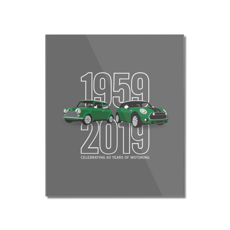 MINI 60th Anniversary Home Mounted Acrylic Print by TwistyMini Motoring Shirts