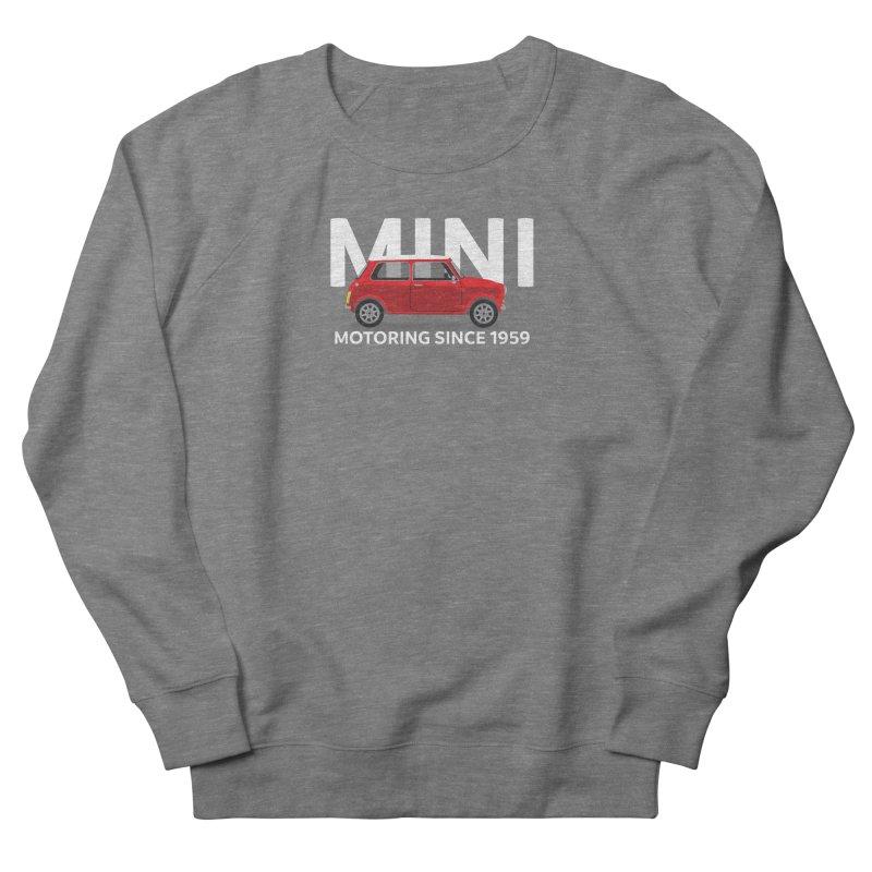Classic Mini Women's French Terry Sweatshirt by TwistyMini Motoring Shirts