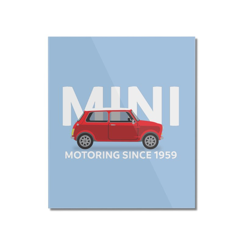 Classic Mini Home Mounted Acrylic Print by TwistyMini Motoring Shirts